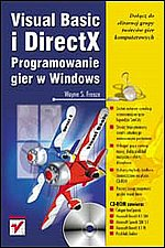 Visual Basic i DirectX Programowanie gier w Windows