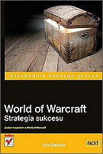 World of Warcraft Strategia sukcesu