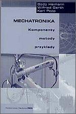 Mechatronika Komponenty, metody, przykłady