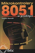 Mikrokontrolery 8051 w praktyce - Tomasz Starecki