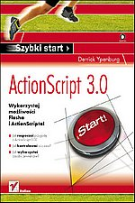 ActionScript 3.0 Szybki start