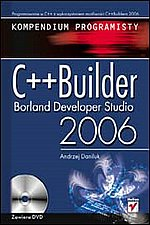 C++ Builder Borland Developer Studio 2006 Kompendium programisty