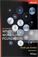 Microsoft Windows Workflow Foundation krok po kroku