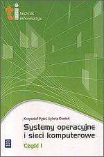 Systemy operacyjne i sieci komputerowe cz.1 - Krzysztof Pytel, Sylwia Osetek